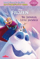 "アナと雪の女王 ""Big Snowman、 Little Snowman"""