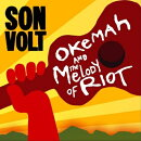 【輸入盤】Okemah & The Melody Of Riot