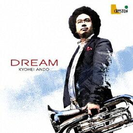 DREAM [ 安東京平 清水初海 ]