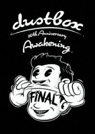 20th Anniversary Awakening [ dustbox ]