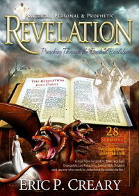 Revelation:Practical,PersonalandProphetic[EricCreary]