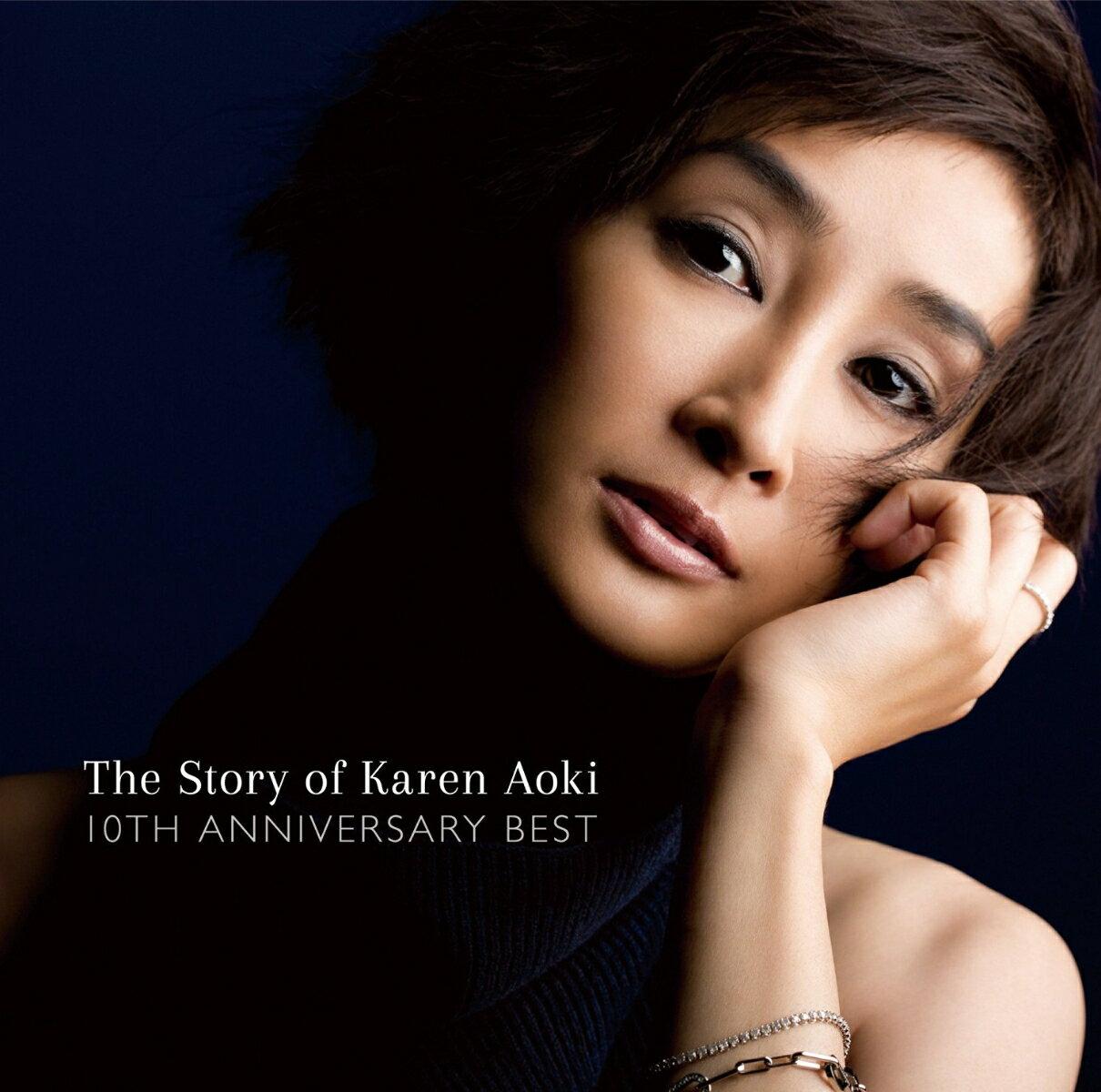 The Story of Karen Aoki 10TH ANNIVERSARY BEST [ 青木カレン ]