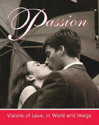Passion:_Visions_of_Love,_in_W