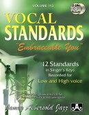 """Jamey Aebersold Jazz -- Vocal Standards """"embraceable You,"""" Vol 113: 12 Standards in Singer's Keys --"""