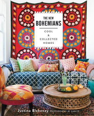The New Bohemians: Cool and Collected Homes NEW BOHEMIANS [ Justina Blakeney ]