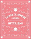 新田恵海 LIVE「Trace of EMUSIC 〜THE LIVE・THE HISTORY〜(数量限定生産盤)」【Blu-ray】 [ 新田恵海 ]