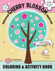 National Cherry Blossom Festival Coloring and Activity Book