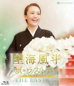 望海風斗「ザ・ラストデイ」【Blu-ray】 [ 望海風斗 ]