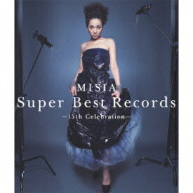 Super Best Records -15th Celebration- [ MISIA ]