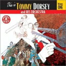 【輸入盤】This Is Tommy Dorsey And His Orchestra Vol.1