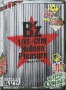 B'z LIVE-GYM Hidden Pleasure 〜Typhoon No.20〜