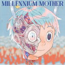 Millennium Mother (初回限定盤 CD+DVD)