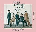 【先着特典】What The World Needs Now (初回限定盤 CD+DVD) (ステッカー付き) [ ゴスペラーズ ]