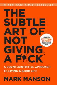 SUBTLE ART OF NOT GIVING A F*CK,THE(B) [ MARK MANSON ]