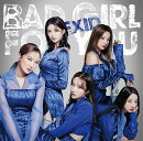 Bad Girl For You (初回限定盤B CD+DVD+グッズ)
