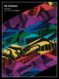 【予約】Live & Documentary「Mr.Children、ヒカリノアトリエで虹の絵を描く」【Blu-ray】