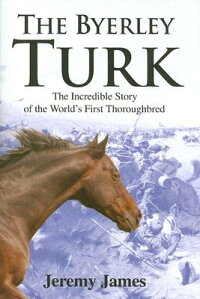 The_Byerley_Turk:_The_Incredib