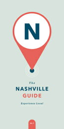 The Nashville Guide: Experience Local