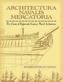 ARCHITECTURA NAVALIS MERCATORIA:THE CLA [ FREDRIK CHAPMAN ]