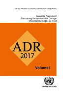 European Agreement Concerning the International Carriage of Dangerous Goods by Road (Adr): Applicabl