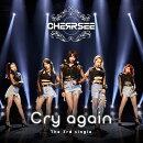 Cry again (初回限定盤A CD+DVD)
