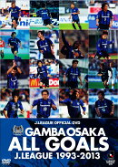 GANBA OSAKA ALL GOALS J.LEAGUE1993-2013