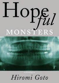 HopefulMonsters:Stories[HiromiGoto]