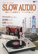 SLOW AUDIO