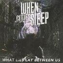 【輸入盤】What Lies Lay Between Us