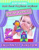 Soft Shapes Play Puppets Enchanted Kingdom