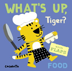 What's Up Tiger?: Food