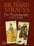 【輸入楽譜】シュトラウス, Richard: オペラ「ばらの騎士」 Op.59(独語): ヴォーカル・スコア