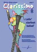 【輸入楽譜】オンブルダーヌ, Olivier: クラリッシモ 第1巻: Latin' Clarinet Balled': 伴奏CD付