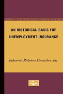 An Historical Basis for Unemployment Insurance