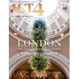 ACT4(vol.90) LONDON 覇権が成した真の財宝