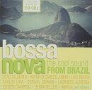 【輸入盤】Bossa Nova - The Cool Sound From Brazil