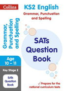 Ks2 English Grammar, Punctuation and Spelling Sats Question Book