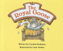 Ready Readers, Stage 3, Book 31, the Royal Goose, Single Copy