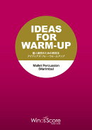 IDEAS FOR WARM-UP MalletPercussion(Marim