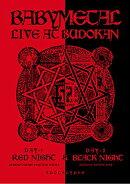 LIVE AT BUDOKAN〜 RED NIGHT & BLACK NIGHT APOCALYPSE 〜