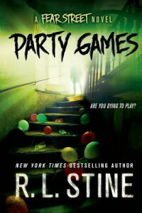 PartyGames:AFearStreetNovel[R.L.Stine]