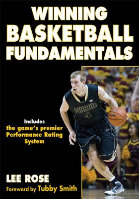 Winning Basketball Fundamentals WINNING BASKETBALL FUNDAMENTAL [ Lee Rose ]