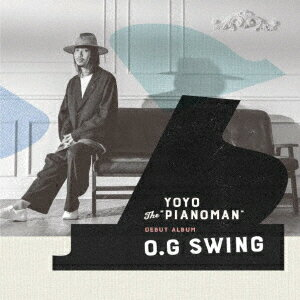 "O.G SWING [ YOYO The ""PIANOMAN"" ]"