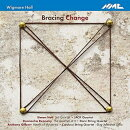 【輸入盤】Bracing Change-simon Holt, Dennehy, Anthony Gilbert: Jack Q Doric Sq Carducci Sq G.johnston(Vc)
