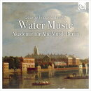 【輸入盤】『水上の音楽』 カールヴァイト&ベルリン古楽アカデミー