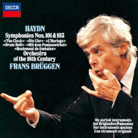 ハイドン:交響曲第101番≪時計≫・第103番≪太鼓連打≫ [ フランス・ブリュッヘン ]