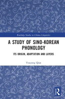 A Study of Sino-Korean Phonology: Its Origin, Adaptation and Layers