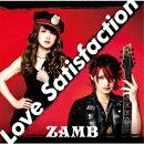【先着特典】Love Satisfaction (初回限定盤 CD+DVD)(両面ポストカード)