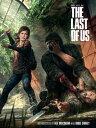 The Art of the Last of Us ART OF THE LAST OF US (Last of Us) [ Various ]