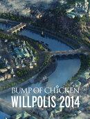 『BUMP OF CHICKEN「WILLPOLIS 2014」』 [2DVD]【通常盤】